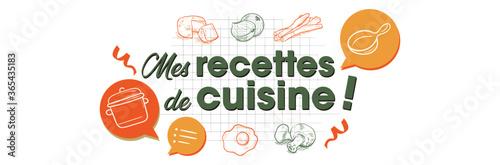 Foto Mes recettes de cuisine - Bannière