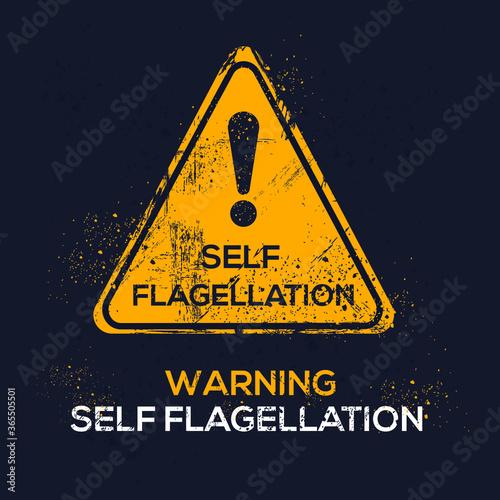 Fotografering Warning sign (self flagellation), vector illustration.