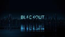 """""""BLACKOUT""""   Düstere Skyline Bei Nacht Mit Neon Leuchtendem Schriftzug   3D Render Illustration"""