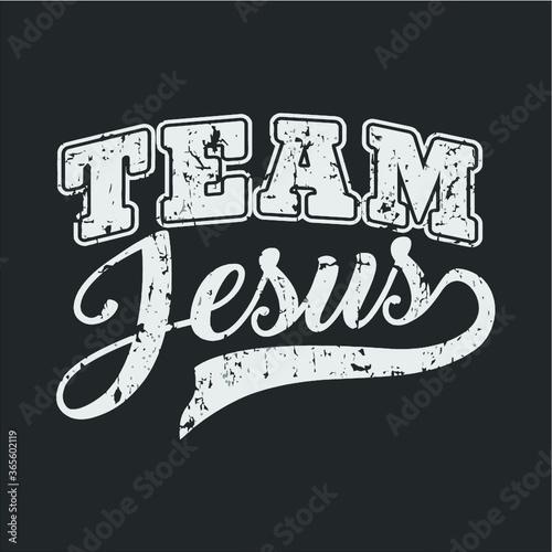 Team Jesus Christian For Men Women Kids Funny T Shirt new design vector illustrator