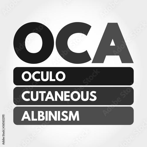 Valokuvatapetti OCA - Oculo Cutaneous Albinism acronym, concept background