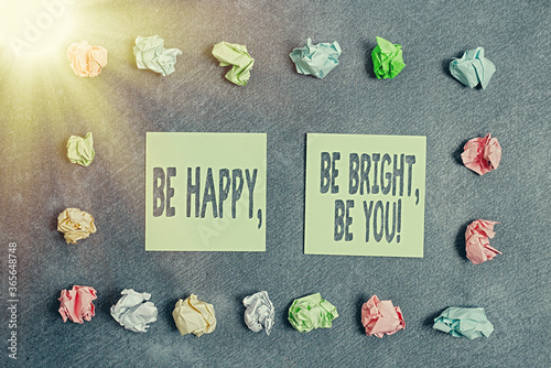 Cuadros en Lienzo Conceptual hand writing showing Be Happy, Be Bright, Be You