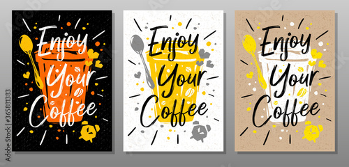 Enjoy Your Coffee quote food poster. Mug, cup, cooking, culinary, kitchen, print, utensils. Lettering, calligraphy poster chalk chalkboard sketch style Vector illustration