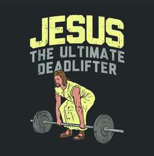 Deadlift Jesus I Christian Wei...