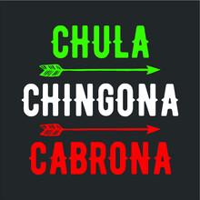 Chula Chingona Cabrona Womens ...