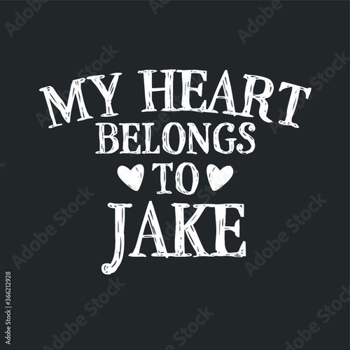 Платно My Heart Belongs To Jake Country Music Gift new design vector