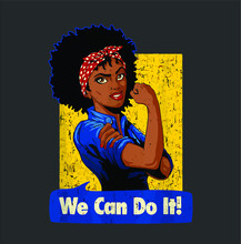 Rosie He Riveter  Black Strong...