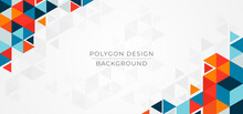 Polygon Colorful Design Triangle Shape Pattern With Space For Content