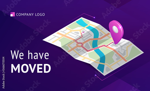 Fototapeta We have moved banner. Announcement message about change office address, business relocation. Vector landing page of relocation business with isometric map with path and pointer obraz