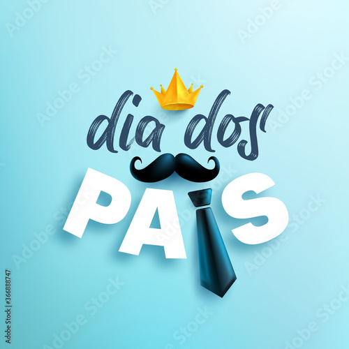 Obraz Feliz dia dos pais.Happy Father's Day in portuguese language on blue background.Greetings and presents for Father's Day.Vector illustration eps 10. - fototapety do salonu