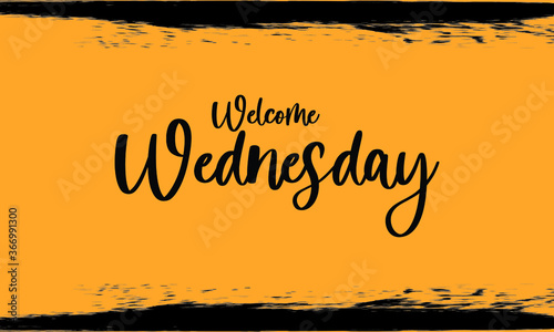 Welcome Wednesday, Modern Typography Handwritten Calligraphy Black Color Text On Yellow Background