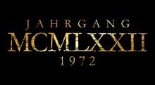 Jahrgang MCMLXXII 1972 Römisch (Vintage Gold)