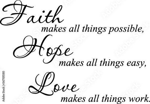 Obraz na plátně faith makes all things possible hope makes all things easy love makes all things