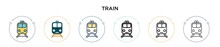 Train Icon In Filled, Thin Line, Outline And Stroke Style. Vector Illustration Of Two Colored And Black Train Vector Icons Designs Can Be Used For Mobile, Ui, Web