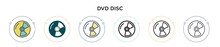 Dvd Disc Icon In Filled, Thin Line, Outline And Stroke Style. Vector Illustration Of Two Colored And Black Dvd Disc Vector Icons Designs Can Be Used For Mobile, Ui, Web