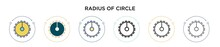 Radius Of Circle Icon In Filled, Thin Line, Outline And Stroke Style. Vector Illustration Of Two Colored And Black Radius Of Circle Vector Icons Designs Can Be Used For Mobile, Ui, Web