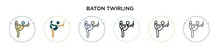 Baton Twirling Icon In Filled, Thin Line, Outline And Stroke Style. Vector Illustration Of Two Colored And Black Baton Twirling Vector Icons Designs Can Be Used For Mobile, Ui, Web