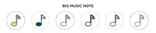 Big Music Note Icon In Filled, Thin Line, Outline And Stroke Style. Vector Illustration Of Two Colored And Black Big Music Note Vector Icons Designs Can Be Used For Mobile, Ui, Web