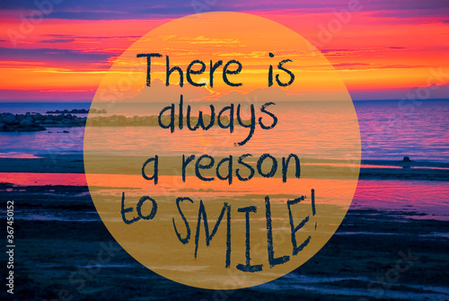Obraz English Quote There Is Always A Reason To Smile. Romantic Sunset Or Sunrise At Sea Or Ocean In Sweden, Scandinavia In The Background - fototapety do salonu