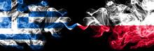 Greece Vs Poland, Polish Smoky...