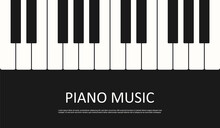 Vector Banner Piano Music. Flat Illustration On Black Background. Musical Instrument Keyboard