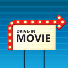 Drive-in Movie Theater Sign. C...