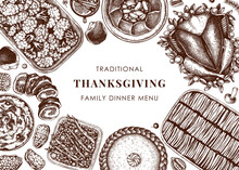 Thanksgiving Day Dinner Menu Design. Roasted Turkey, Cooked Vegetables, Rolled Meat, Vegetables And Cakes Sketches. Vintage Autumn Food Frame.