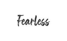 Fearless Lettering. Calligraphy Inspirational Graphic Design. Hand Written Postcard.