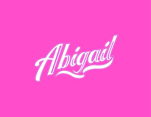First Name Abigail Designed In Athletic Script With Pink Background