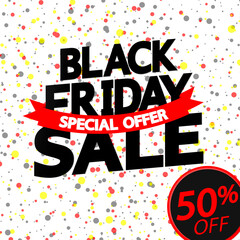 Black Friday Sale, up to 50% off, poster design template, discount banner, special offer, vector illustration