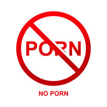 No Porn Sign Isolated On White Background Vector Illustration.