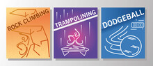 Set Of Sports Banners Rock Climbing Trampolining And Dodgeball