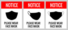 Notice Please Wear Face Mask. ...