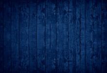 Dark Blue Grunge Background. Toned Texture Of Old Wood. Blue Vintage Wooden Background.