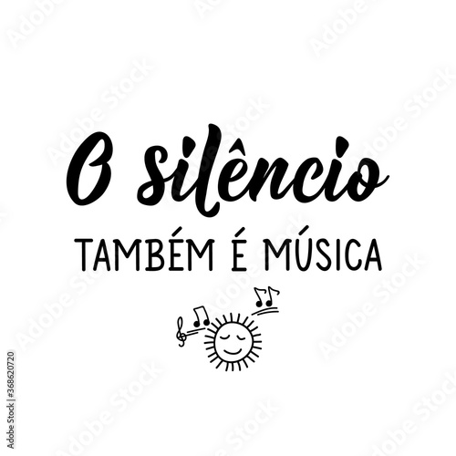 Fotomural Silence is also music in Portuguese