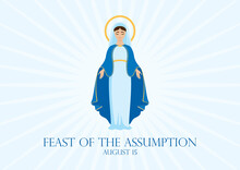 Feast Of The Assumption Vector. Assumption Of Mary Vector Illustration. Virgin Mary Icon Vector. Assumption Of Mary Poster, August 15. Important Day