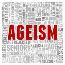 Ageism - Elderly Age Discrimin...