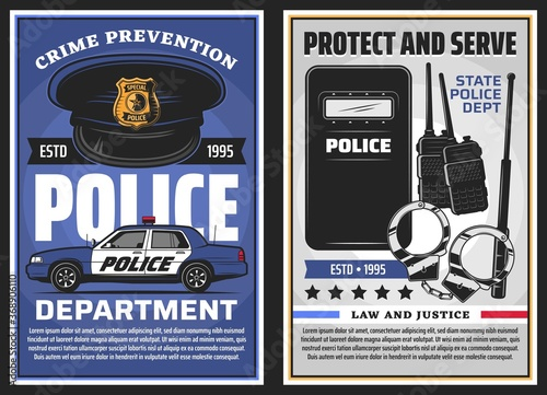Police department serve and policing, law and justice vector design. Police officer uniform cap with badge, patrol car and handcuffs, baton, radio scanners and tactical anti riot shield posters - 368906110