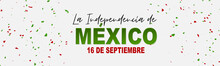 Mexico Independence Day Simple Banner Or Header. 16 September Mexican National Holiday. Green, White, And Red Confetti. Vector Illustration.