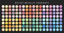 Big Set Of Metallic Gradients....