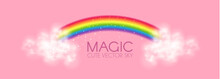 Cute Magic Rainbow With Clouds On Pink Background. Fantazy And Fairy Tale Background. Little Girl Design.