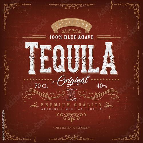 Vintage Mexican Tequila Label For Bottle/ Illustration of a vintage design elega Fototapet