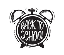 Vectro Hand Drawn Brush Type Lettering Of Back To School On Alarm Clock Background
