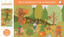 Vector Autumn Searching Game With Cute Woodland Animals. Find Hidden Mushrooms In The Forest. Simple Fun Educational Fall Season Printable Activity For Kids.