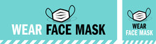 Wear Face Mask