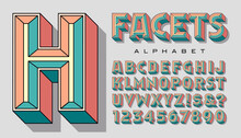 Vector Alphabet Of Beveled Or Chiseled 3d Letters With Flat Colored Facets And Black Outlines. This Bold Font Has A Bright Pop Art Quality And A Floral Color Palette.