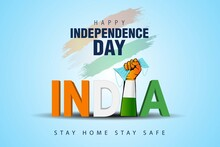 Happy Independence Day India. ...
