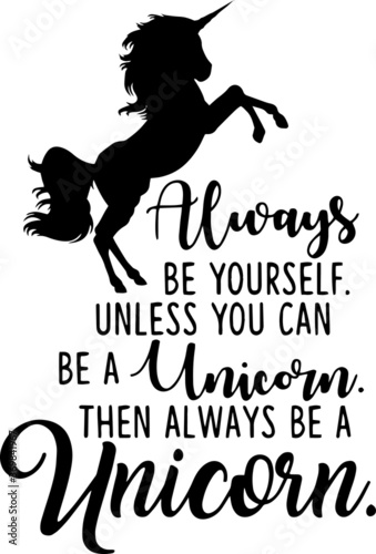 Cuadros en Lienzo always be yourself unless you can be a unicorn then always be a unicorn sign ins