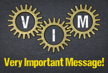VIM Very Important Message!