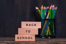 Back To School Concept With Wo...